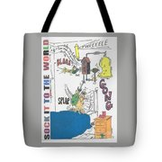 Sock It To The World Tote Bag