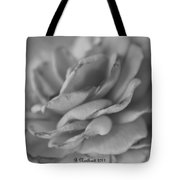 Softly I Wilt Tote Bag