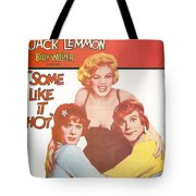 Some Like It Hot Tote Bag by Georgia Fowler