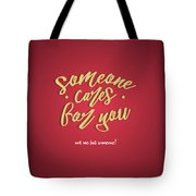 Some One Cares Tote Bag