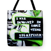Something Significant Tote Bag