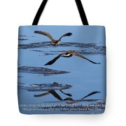 Sometimes Things In Life... Tote Bag