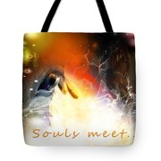 Souls Meet Tote Bag