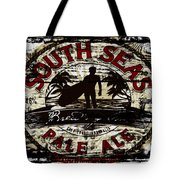South Seas Pale Ale Sign Tote Bag