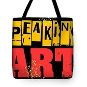 Speaking Of Art Tote Bag