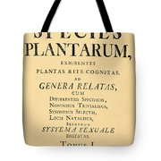 Species Plantarum, Linnaeus, 1753 Tote Bag
