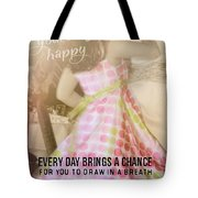 Spin Round Quote Tote Bag