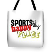 Sports Are My Happy Place Tote Bag