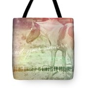 Spotted Pony Quote Tote Bag