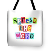 Spread The Word. Tote Bag