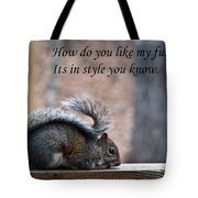 Squirrel With Fur Collar Tote Bag