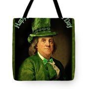 St Patrick's Day Ben Franklin Tote Bag