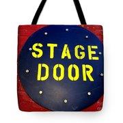 Stage Door Tote Bag