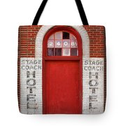 Stagecoach Hotel - Rustic Antique Red Door Home Country Southwest Tote Bag