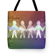 Stand Together In Peace Tote Bag