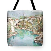 Stari Most Bridge Over The Neretva River In Mostar Bosnia Herzegovina Tote Bag