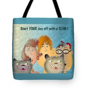 Start Off Your Day With A Song Tote Bag