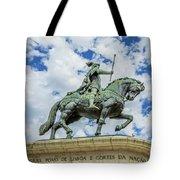 Statue Of King John I Lisbon Tote Bag