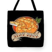 Stay Back Reticulated Python Tote Bag