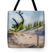 Stay Off Dunes Tote Bag