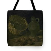 Still Life With Brass Cauldron And Jug Nuenen, September 1885 Vincent Van Gogh 1853  1890 Tote Bag