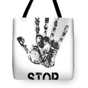 Stop ...... What You Are Doing Tote Bag