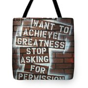 Stop Asking For Permission Tote Bag