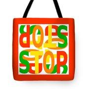 Stop X 4 Tote Bag