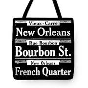 Street Sign Scenes Of New Orleans Tote Bag