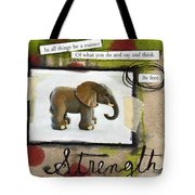 Strength Tote Bag by Linda Woods