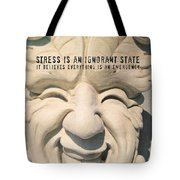 Stress Relief Quote Tote Bag