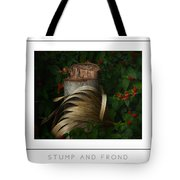Stump And Frond Poster Tote Bag
