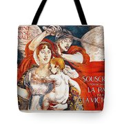 Subscribe To Hasten Peace By Victory Tote Bag by Paul Albert Besnard