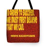 Succeed Tote Bag