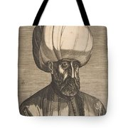 Suleyman The Magnificent , Engraved By Melchior Lorck Tote Bag