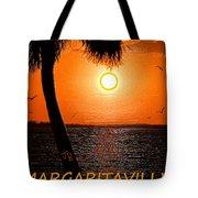 Sunset On Margaritaville Tote Bag