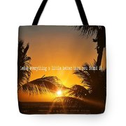 Sunset Quote Tote Bag
