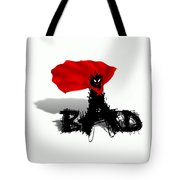 Super  Bad Tote Bag
