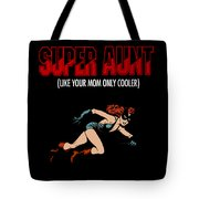 Super Hero Aunt Aung Gift Tote Bag