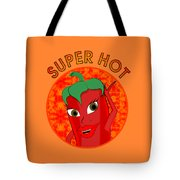 Super Hot Pepper Diva Tote Bag