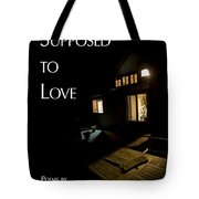 Supposed To Love Book Cover Tote Bag