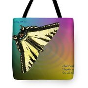 Swallowtail - Come Fly Away With Me Tote Bag