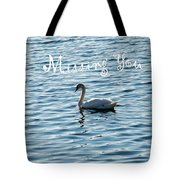 Swan Miss You Tote Bag