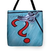 Tacking A Chance Two Tote Bag