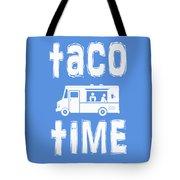Taco Time Food Truck Tee Tote Bag