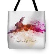 Take A Leap Of Faith Tote Bag