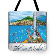 Take Me To Saba Tote Bag
