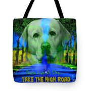 Take The High Road Tote Bag by Kathy Tarochione