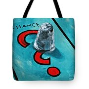 Taking A Chance Tote Bag