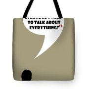 Talk About Everything - Mad Men Poster Don Draper Quote Tote Bag